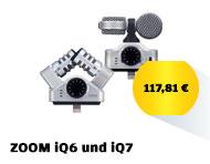 ZOOM iQ6 und iQ7