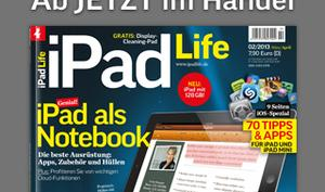 iPad Life 2.2013: Genial, iPad als Notebook!