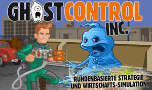 GhostControl Inc: Application Systems veröffentlicht neues Rundenstrategiespiel