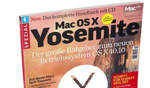 Mac Life Spezial Mac OS X Yosemite: Der große Ratgeber zum neuen Betriebssystem OS X 10.10