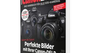 CanonBibel 01/2015 jetzt im Handel: Perfekte Bilder mit Ihrer Canon-DSLR schießen