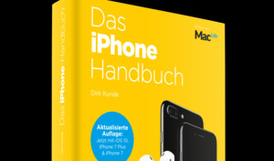 Das iPhone Handbuch: Überarbeitete Auflage mit Tricks und Know-how (nicht nur) für iPhone 7 und iOS 10