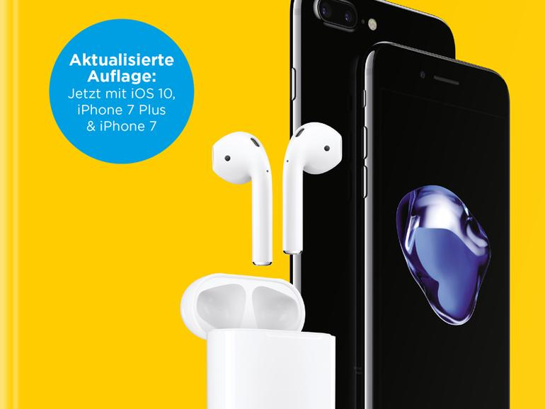 Stets aktuell: Unser iPhone-Handbuch wurde zum Release von iOS 10, iPhone 7 und Co. überarbeitet