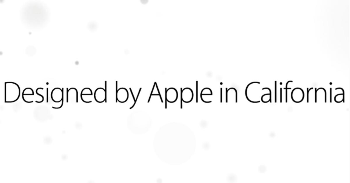 """Designed by Apple in California"": Apple schaltet"