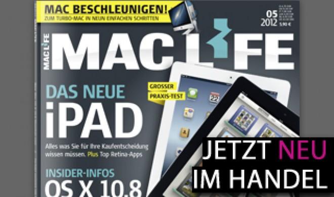 Mac Life 05.2012: Das neue iPad, iOS 5, Mountain Lion u. v. m.