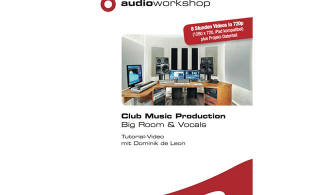 Club Music Production Big Room & Vocals