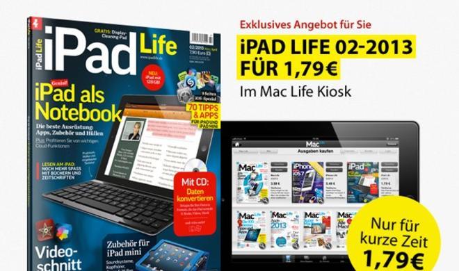 Nur für kurze Zeit: Die iPad Life 02 2013 zum Sonderpreis!