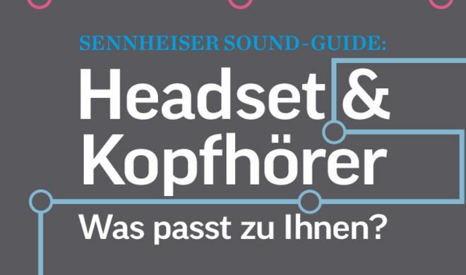 Headset & Kopfhörer: Was passt zu Ihnen?
