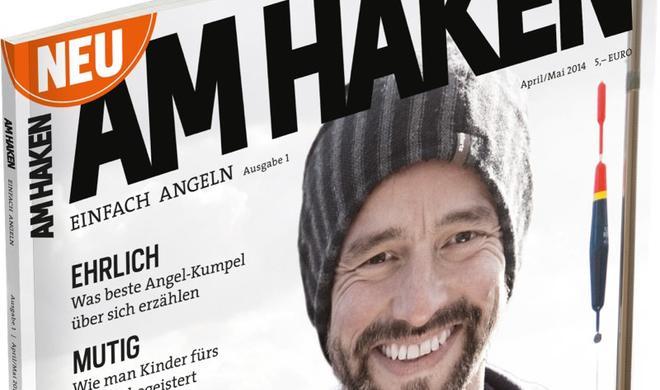 AM HAKEN: Erstausgabe des neuen Angelmagazins als GRATIS PDF!