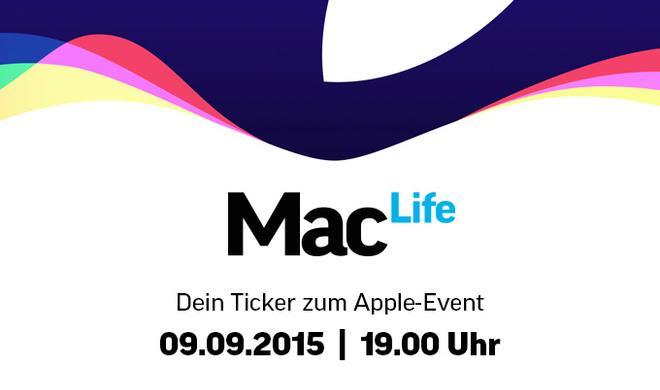 iPhone-Event: Live-Ticker ab 19 Uhr auf Maclife.de - die Highlights rund um iPhone 6s, Apple TV & Co.