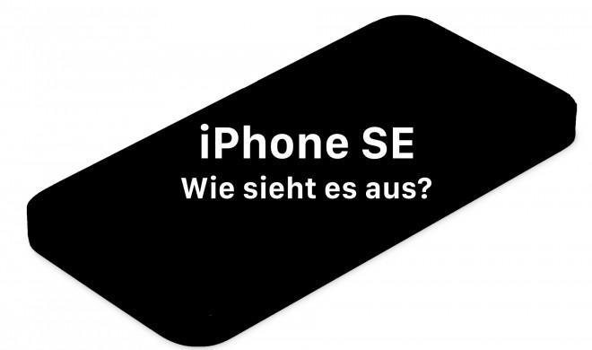 Case-Renderings verraten iPhone SE-Design