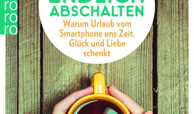 Das Handy einfach mal liegen lassen: Neues Buch verrät Tipps zum gesünderen Umgang