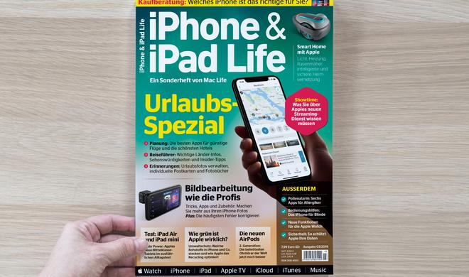 Die neue iPhone & iPad Life ist da – Das Urlaubsspezial