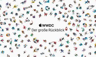 WWDC-Retrospektive: Das waren die Highlights der vergangenen WWDC-Keynotes